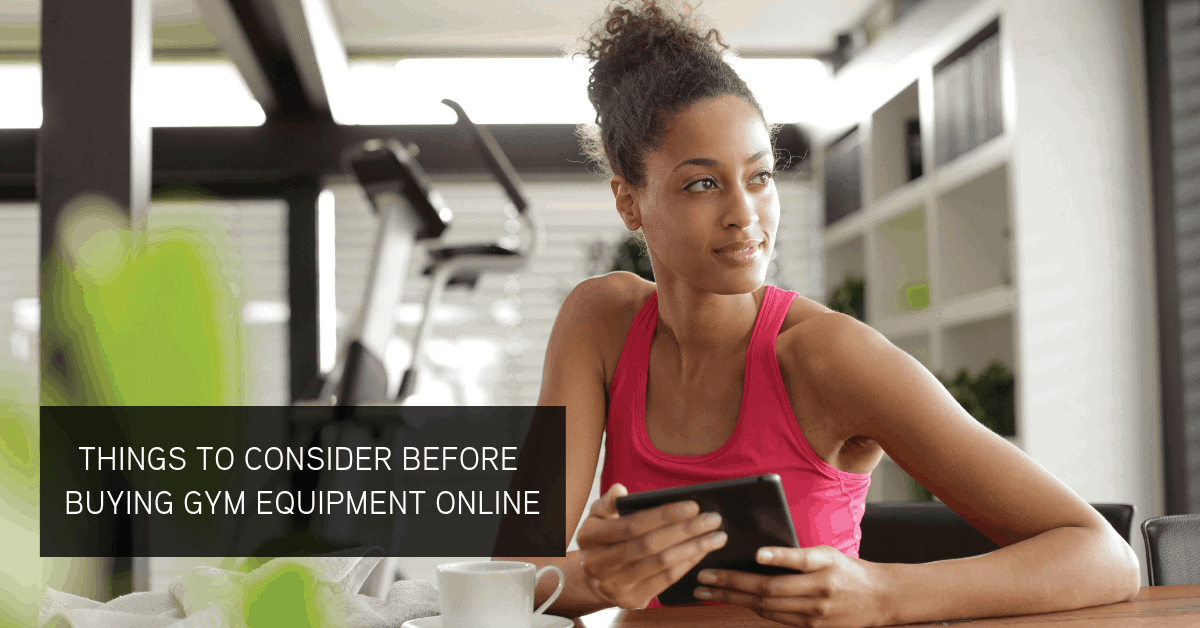 BUYING GYM EQUIPMENT ONLINE